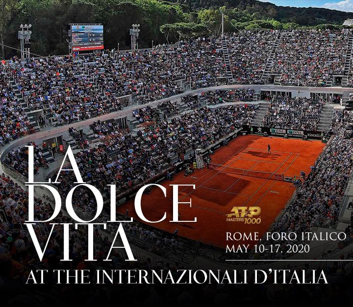 La Dolce Vita at the Internazionali d'Italia